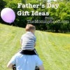 5 Father's Day Gift Ideas: Who's Your Daddy?